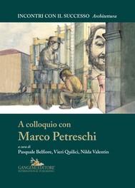 A colloquio con Marco Petreschi - copertina