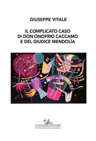 Il complicato caso di don Onofrio Caccamo e del giudice Mendolìa - Librerie.coop