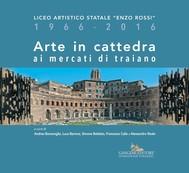 Arte in cattedra ai mercati di Traiano - copertina
