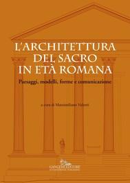 L'architettura del sacro in età romana - copertina