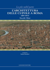 L'architettura delle cupole a Roma 1580-1670 - copertina