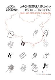 L'architettura italiana per la città cinese - copertina