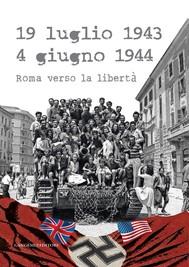 19 luglio 1943 - 4 giugno 1944 - copertina