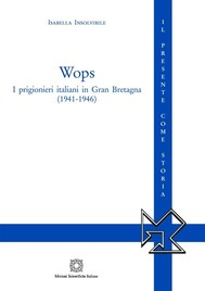 WOPS - I prigionieri italiani in Gran Bretagna (1941-1946) - copertina
