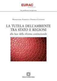 La tutela dell'ambiente tra Stato e Regioni - copertina