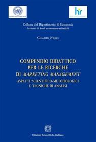 Compendio didattico per le ricerche di marketing management - copertina
