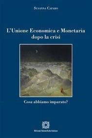 L'Unione Economica e Monetaria dopo la crisi - copertina