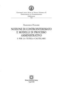 Nozione di controinteressato e modelli di processo amministrativo - Librerie.coop