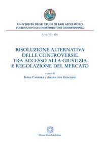 Risoluzione alternativa delle controversie tra accesso alla giustizia e regolazione del mercato - Librerie.coop