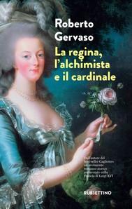 La regina, l'alchimista e il cardinale - copertina