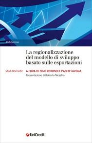 La regionalizzazione del modello di sviluppo basato sulle esportazioni - copertina