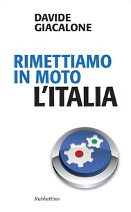 Rimettiamo in moto l'Italia - copertina