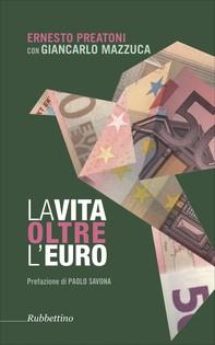 La vita oltre l'Euro - Librerie.coop