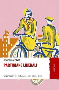 Partigiane liberali - Librerie.coop