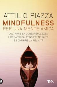 Mindfulness per una mente amica - Librerie.coop