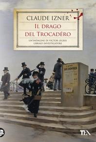 Il drago del Trocadéro - Librerie.coop