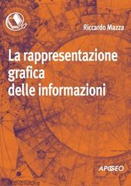 La rappresentazione grafica delle informazioni - copertina