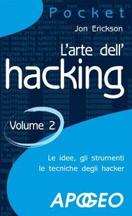 L'arte dell'hacking - volume 2 - copertina