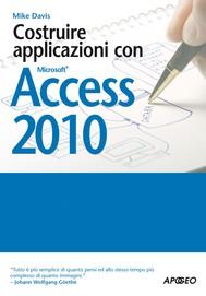 Costruire applicazioni con Access 2010 - copertina