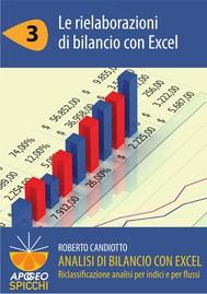 Analisi di bilancio con Excel 3 Le rielaborazioni di bilancio con Excel (PDF - Spicchi) - copertina