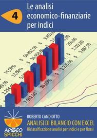 Analisi di bilancio con Excel 4 Le analisi economico-finanziarie per indici (PDF - Spicchi) - copertina