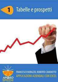 Applicazioni aziendali con Excel 1 Tabelle e prospetti (PDF - Spicchi) - copertina