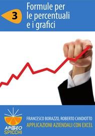 Applicazioni aziendali con Excel 3 Formule per le percentuali e i grafici (PDF - Spicchi) - copertina