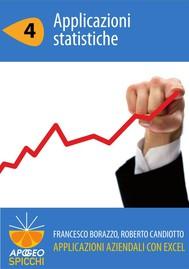 Applicazioni aziendali con Excel 4 Applicazioni statistiche (PDF - Spicchi) - copertina