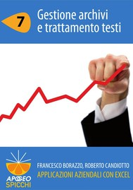 Applicazioni aziendali con Excel 7 Gestione archivi e trattamento testi (PDF - Spicchi) - copertina