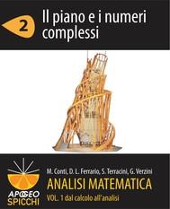 Analisi matematica I.2 Il piano e i numeri complessi (PDF - Spicchi) - copertina