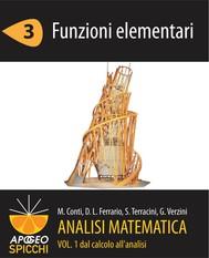 Analisi matematica I.3 Funzioni elementari (PDF - Spicchi) - copertina