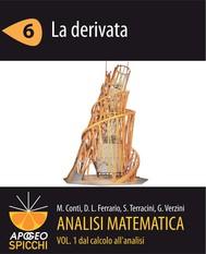 Analisi matematica I.6 La derivata (PDF - Spicchi) - copertina