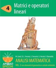 Analisi matematica  II.4 Matrici e operatori lineari (PDF - Spicchi) - copertina