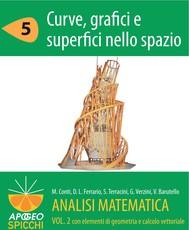 Analisi matematica  II.5 Curve, grafici e superfici nello spazio (PDF - Spicchi) - copertina