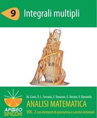 Analisi matematica II.9 Integrali multipli (PDF - Spicchi) - copertina