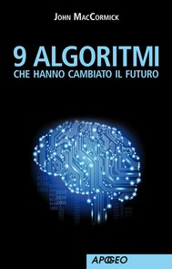 9 algoritmi che hanno cambiato il futuro - copertina