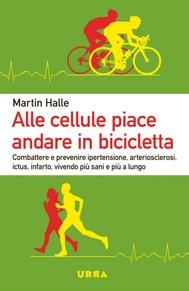 Alle cellule piace andare in bicicletta - copertina
