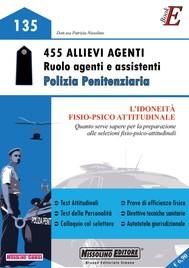 455 Allievi Agenti - Ruolo agenti e assistenti - Polizia Penitenziaria - copertina