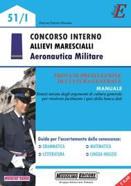 Concorso Interno Allievi Marescialli - Aeronautica Militare - copertina