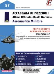 Accademia di Pozzuoli - Allievi Ufficiali - Ruolo Normale - Aeronautica Militare - copertina
