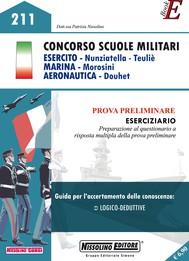 Concorso Scuole Militari ESERCITO - Nunziatella - Teuliè MARINA - Morosini AERONAUTICA - Douhet - copertina