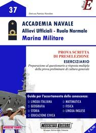 Accademia Navale Allievi Ufficiali - Ruolo Normale Marina Militare - copertina