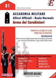 Accademia Militare Allievi Ufficiali - Ruolo Normale - Arma dei Carabinieri - copertina