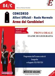 Concorso Allievi Ufficiali - Ruolo Normale - Arma dei Carabinieri - Prova orale esame di Geografia - copertina