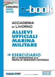 Accademia di Livorno - Allievi Ufficiali Marina Militare - Eserciziario - copertina