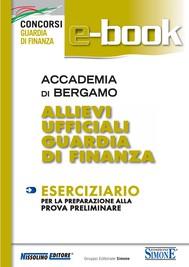 Accademia di Bergamo Allievi Ufficiali Guardia di Finanza  - Eserciziario - copertina