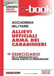 Accademia Militare - Allievi Ufficiali Arma dei Carabinieri - Eserciziario - copertina
