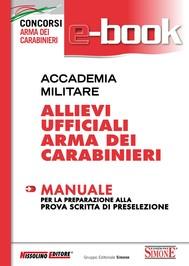 Accademia Militare - Allievi Ufficiali Arma dei Carabinieri - Manuale - copertina