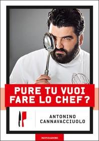 Pure tu vuoi fare lo chef? - Librerie.coop