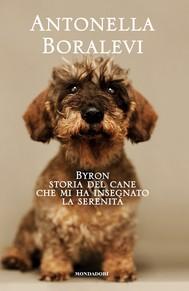 Byron, storia del cane che mi insegnò la serenità - copertina